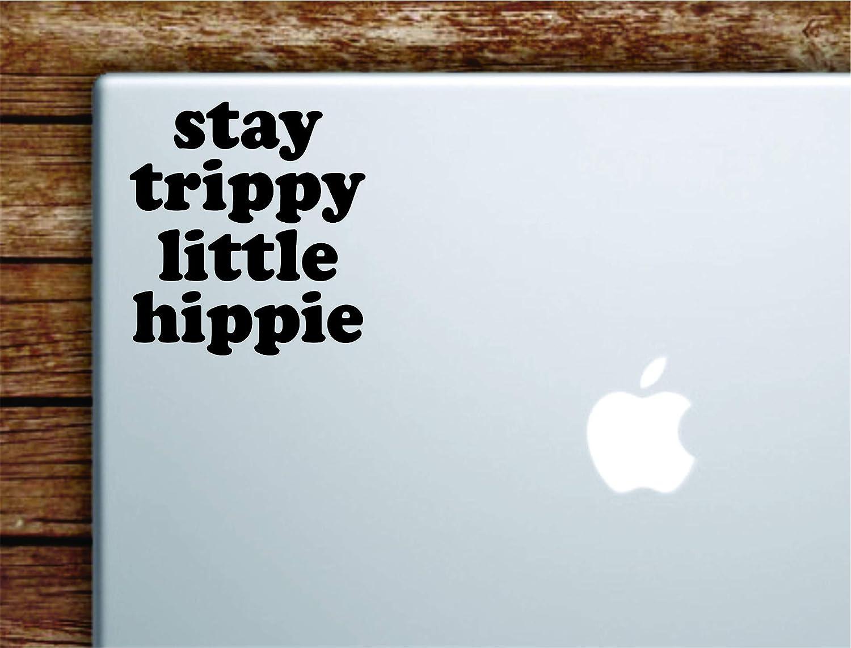 Car Laptop Wall Macbook Stickers Stay Trippy Little Hippie Sticker Vinyl Decal