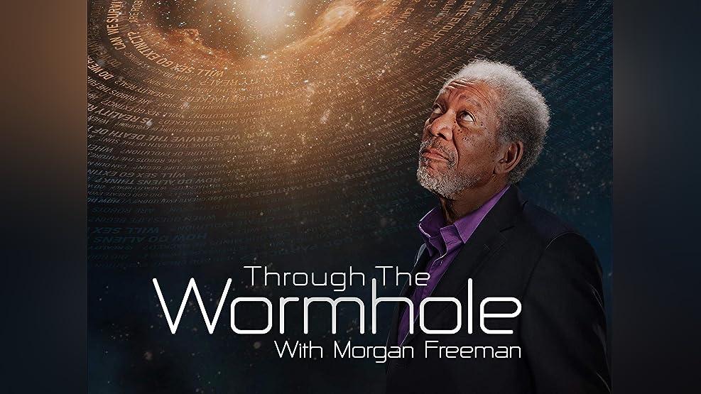 Through the Wormhole with Morgan Freeman - Season 5