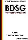 Bundesdatenschutzgesetz (BDSG) - E-Book  - Stand: 01. Januar 2016