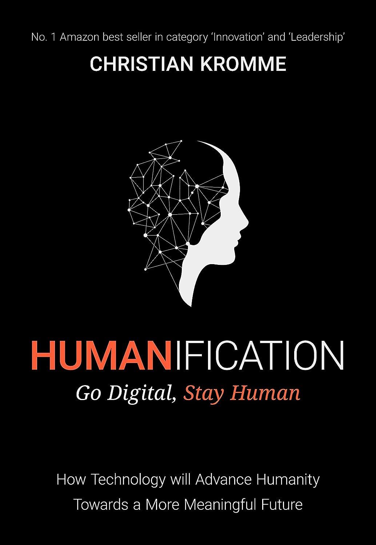 Humanification: Go Digital, Stay Human (English Edition) eBook ...