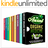 Organic Antibiotics And Antivirals: Box Set : Learn And Discover These Amazing And Wonderful Cure's About Natural Organic Antibiotics And More