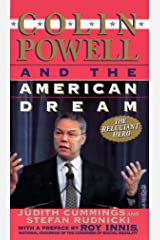 Colin Powell and the American Dream: The Reluctant Hero Kindle Edition