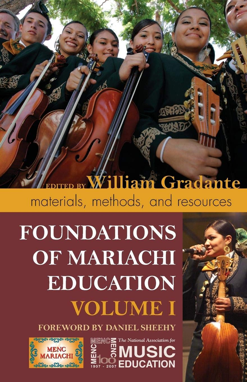 FOUNDATIONS OF MARIACHI EDU V1PB: Materials, Methods, and ...
