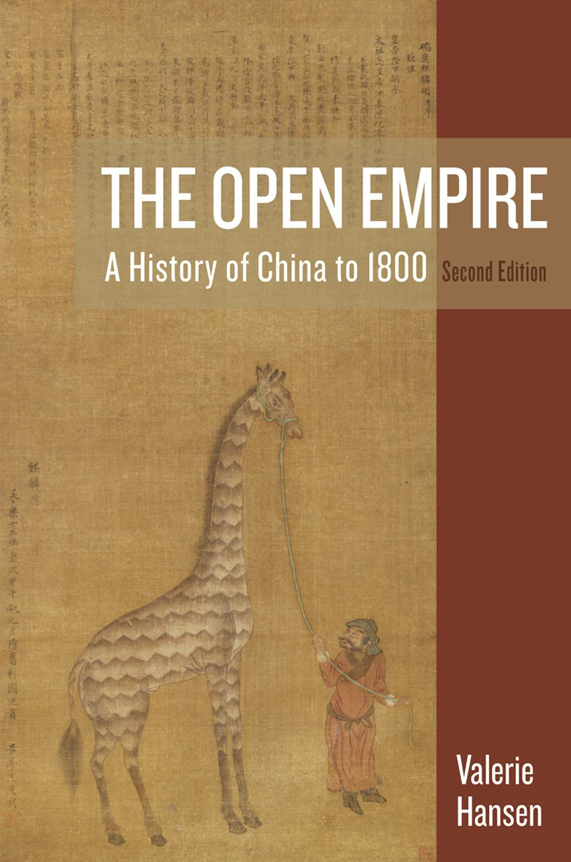 The Open Empire: A History of China to 1800: Valerie Hansen: 9780393938777:  Asia: Amazon Canada