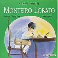 Monteiro Lobato - Coleção Crianças Famosas
