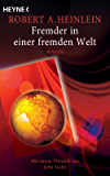 Fremder in einer fremden Welt: Meisterwerke der Science Fiction - Roman (German Edition)