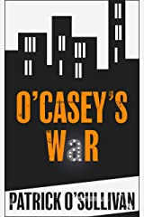 O'Casey's War Kindle Edition