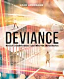 Deviance: Social Constructions and Blurred Boundaries