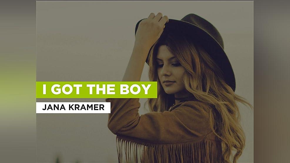 I Got The Boy in the Style of Jana Kramer