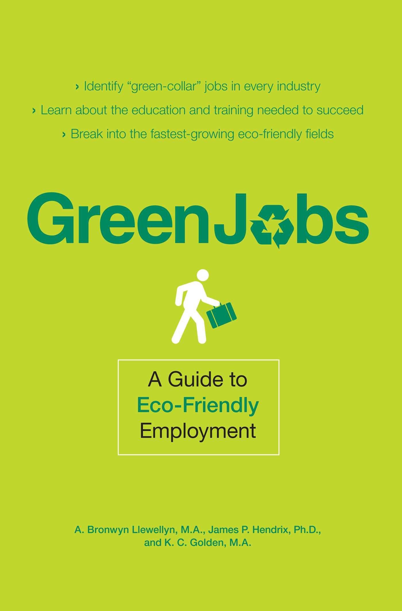 9cd27685983 Green Jobs  A Guide to Eco-Friendly Employment  A. Bronwyn Llewellyn ...