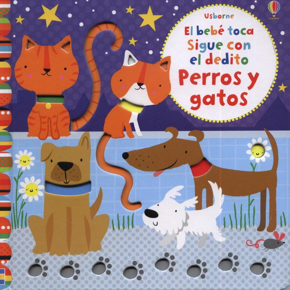 PERROS Y GATOS (Spanish) Paperback – 2013