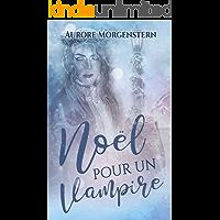 Noël pour un vampire (French Edition)