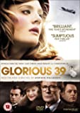 Glorious 39 [DVD] [2010]