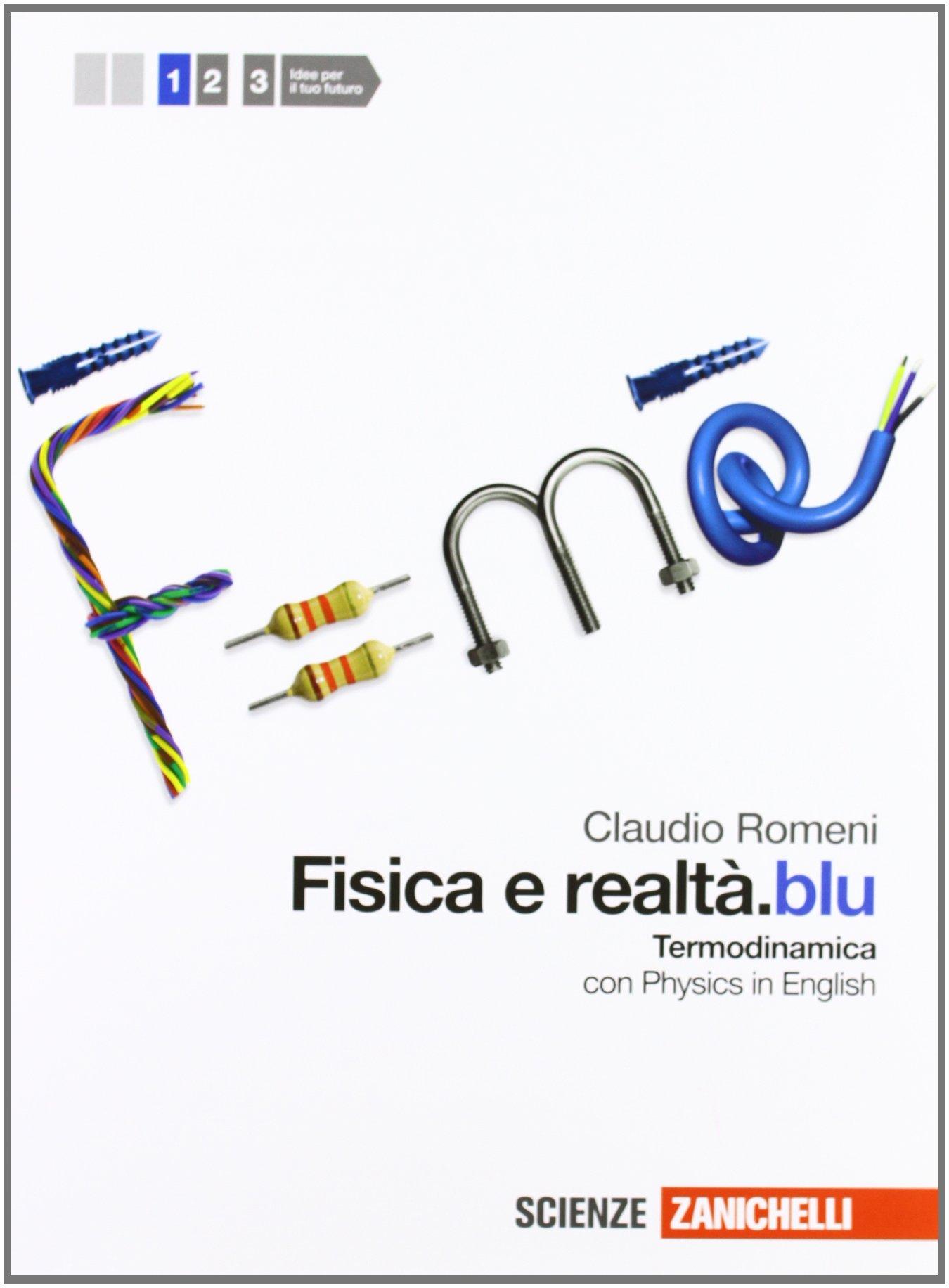 Fisica e realtà.blu. Termodinamica+fondamenti di dinamica