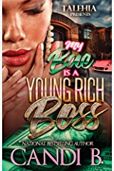 My Bae Is A Young Rich Boss Kindle Edition