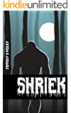 Shriek (Revenge In The Woods Book 1)
