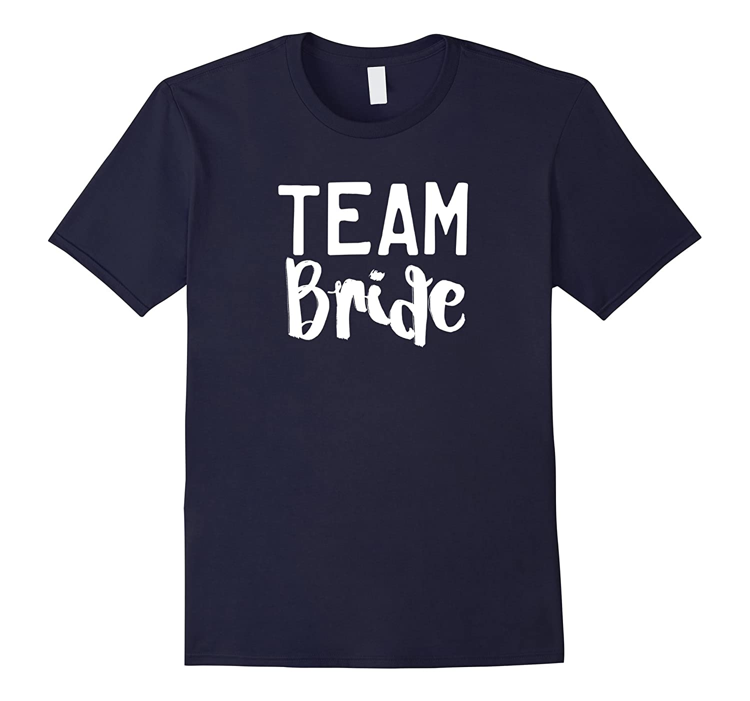 2017 Bridal Party Team Bride T-Shirt  Support the Bride-CD