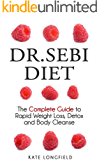 Dr. Sebi Diet: A Step-by-Step Guide to the Alkaline Diet for Rapid Weight Loss, Body Detox, and Health Improvement with 92 Delicious Plant-Based Recipes.