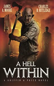 A Hell Within: A Griffin & Price Novel