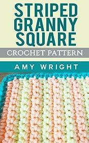 Striped Granny Square: Crochet Pattern