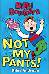 Not My Pants! Kindle Edition