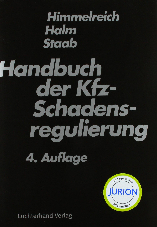 Handbuch der Kfz-Schadensregulierung: Amazon.de: Klaus Himmelreich ...
