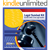 Legal Survival Kit: Beat Lawyers at Their Own Game