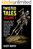 Twisted Tales Volume 1