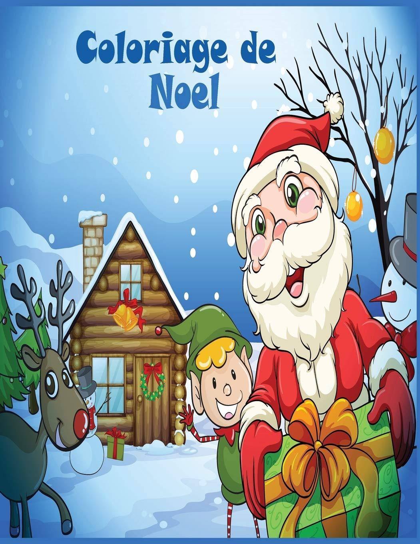 Coloriage de Noel: 40+ jolies dessins amusants sur le thème de
