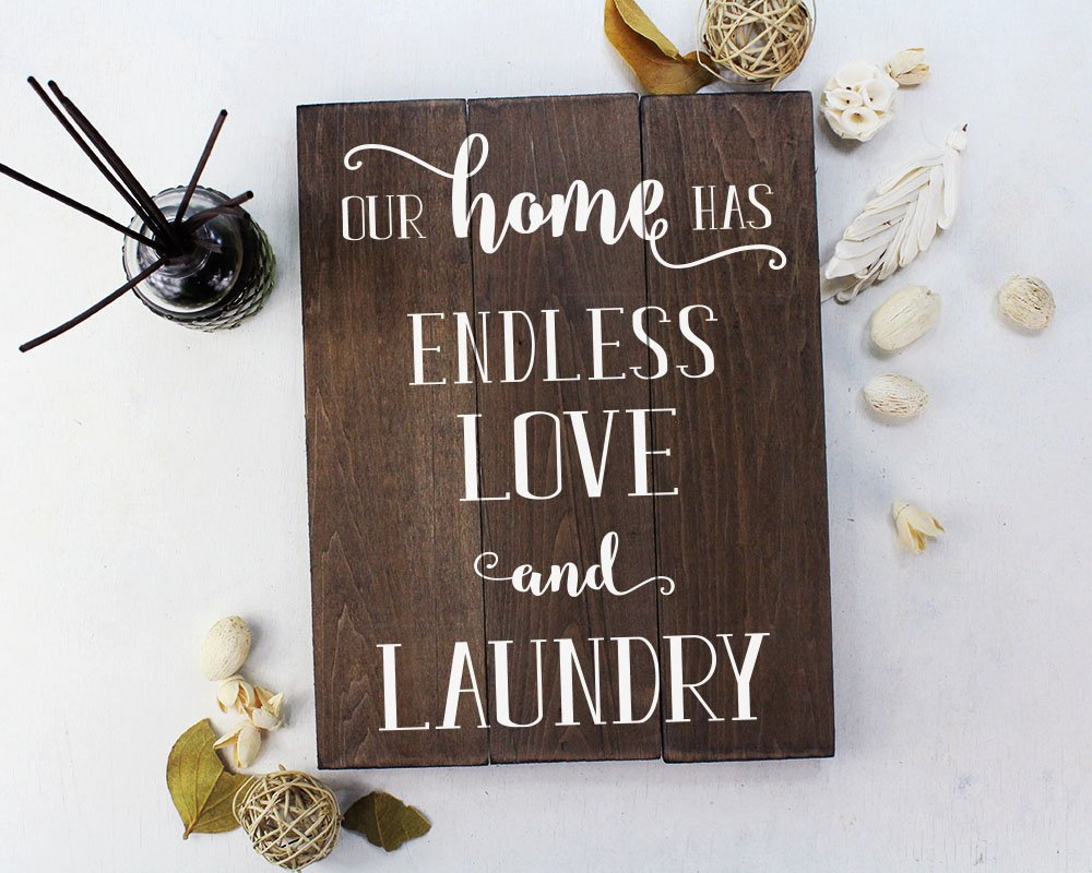 Elegant Signs Our Home Has Endless Love and Rustic Laundry Room Decor Laundry Room Sign Laundry Room Art Laundry Room Decorations Rustic Home