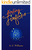 Finding Fireflies (English Edition)