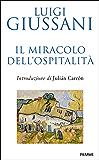 Il miracolo dell'ospitalità (Saggistica religiosa)