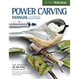 Power Carving Manual, Second Edition: Tools, Techniques, and 22 All-Time Favorite Projects (Fox Chapel Publishing) Step-by-St