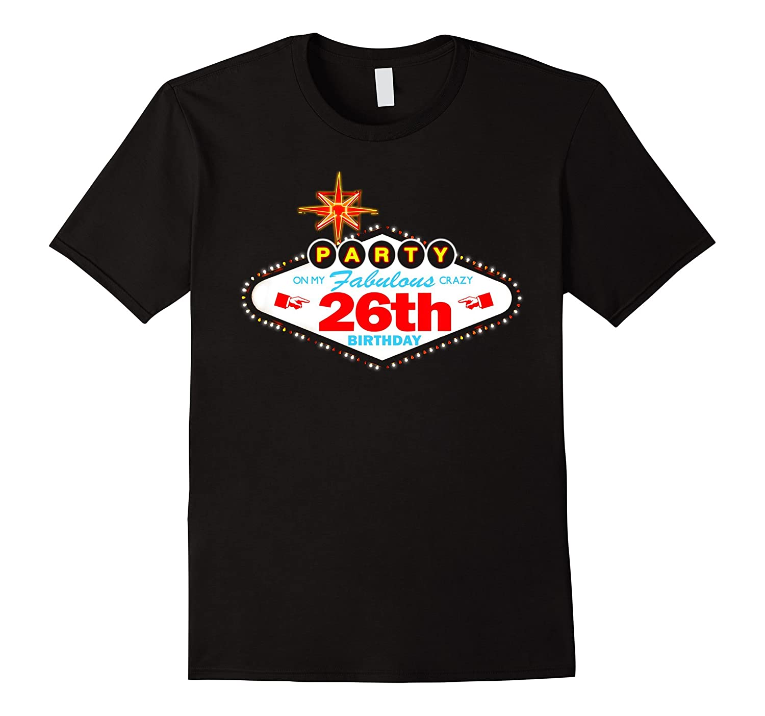 26 Year Old Party Vegas Sign Funny T-Shirt-Vaci