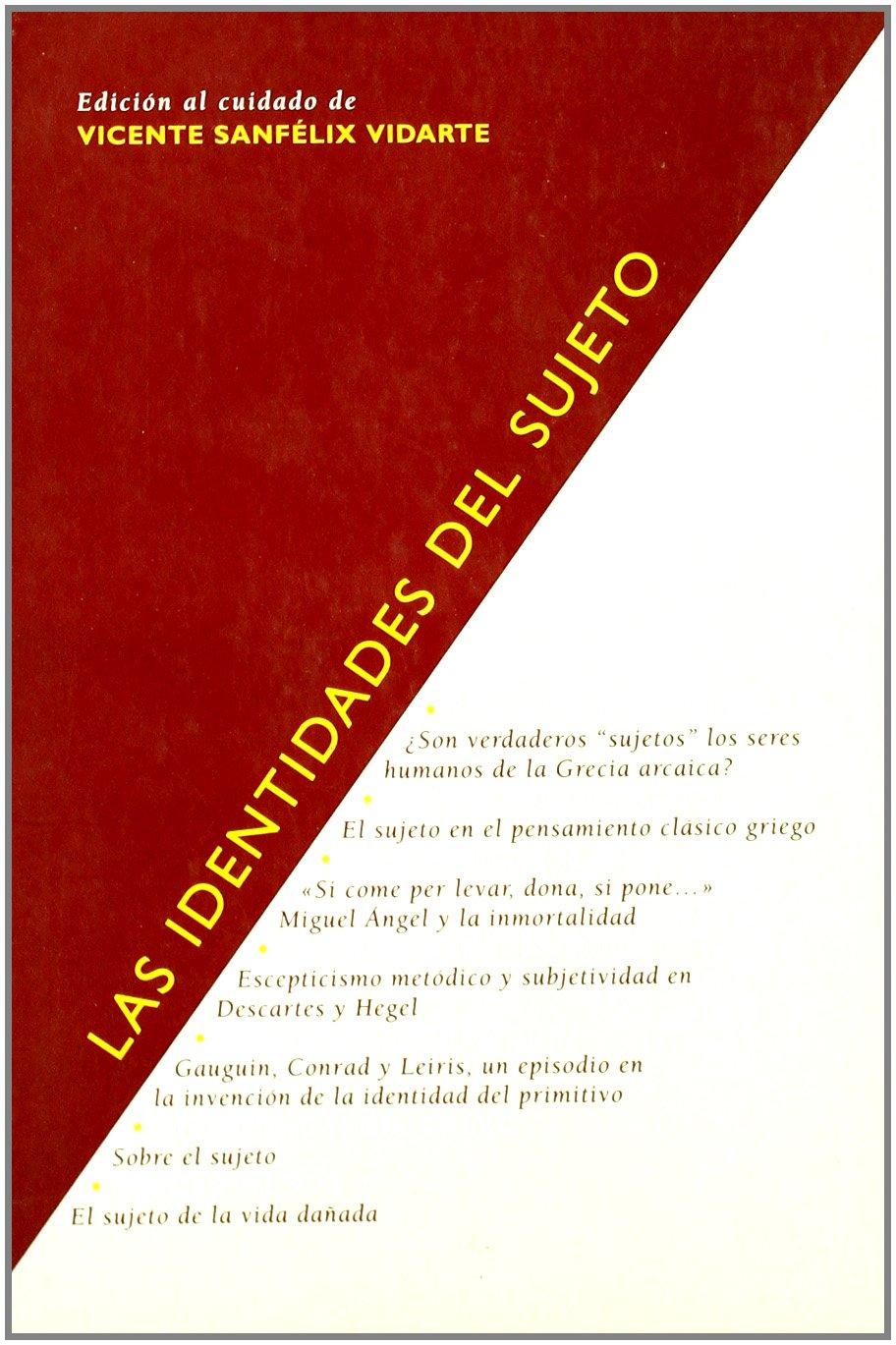 Las identidades del sujeto Títulos en coedición y fuera de colección: Amazon.es: V. Sanfelix: Libros