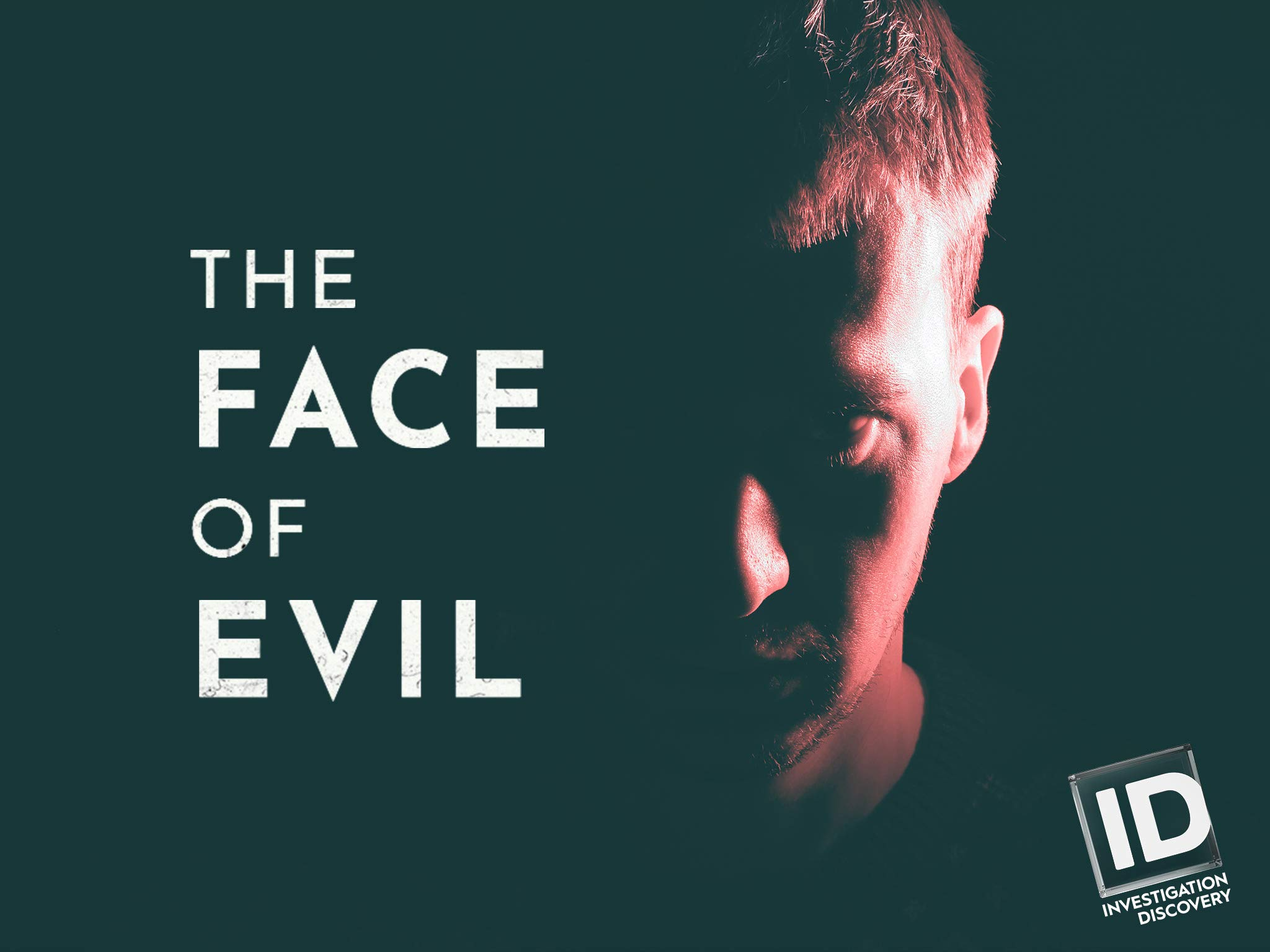 Watch The Face Of Evil Season 1 Prime Video