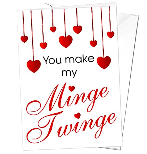 You Make My Minge Twinge Rude Valentines Day Card