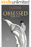 Obsessed #4: A Gay Erotic Series