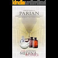 La Botica frente al Parián: siete historias y una novela corta