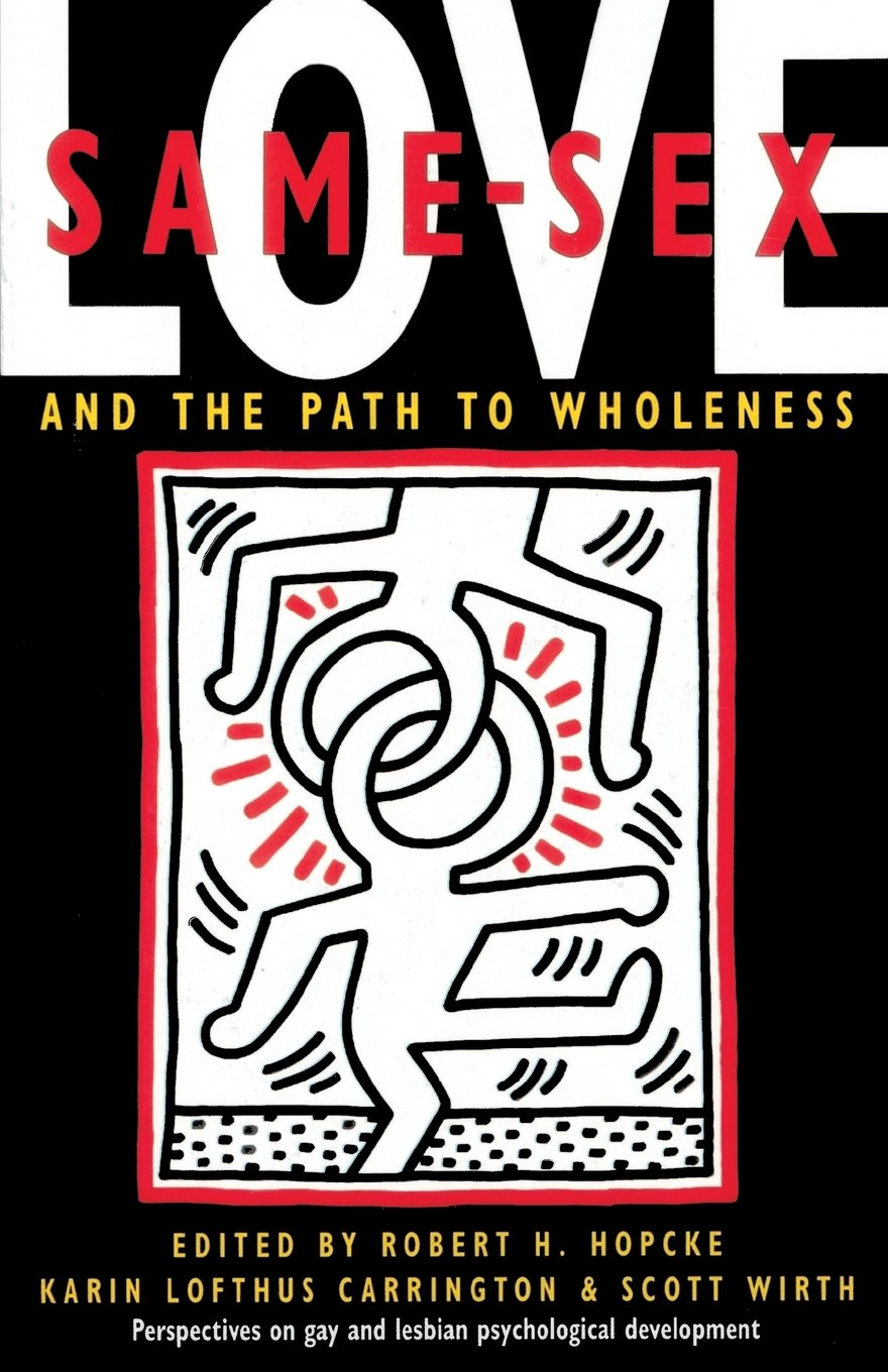 Same-Sex Love: And the Path to Wholeness by Shambhala