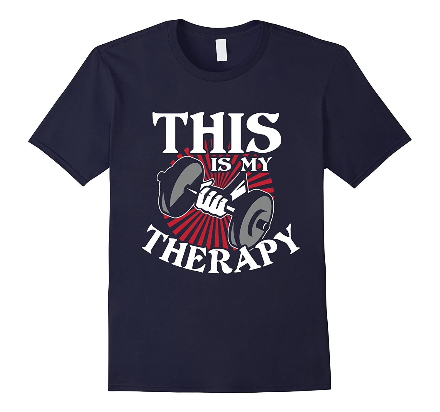Weight Lifting Is My Therapy Funny T-Shirt-PL