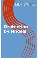 Protection by Angels Kindle Edition