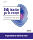 Data Science par la pratique: Principes avec Python (Blanche) (French Edition)