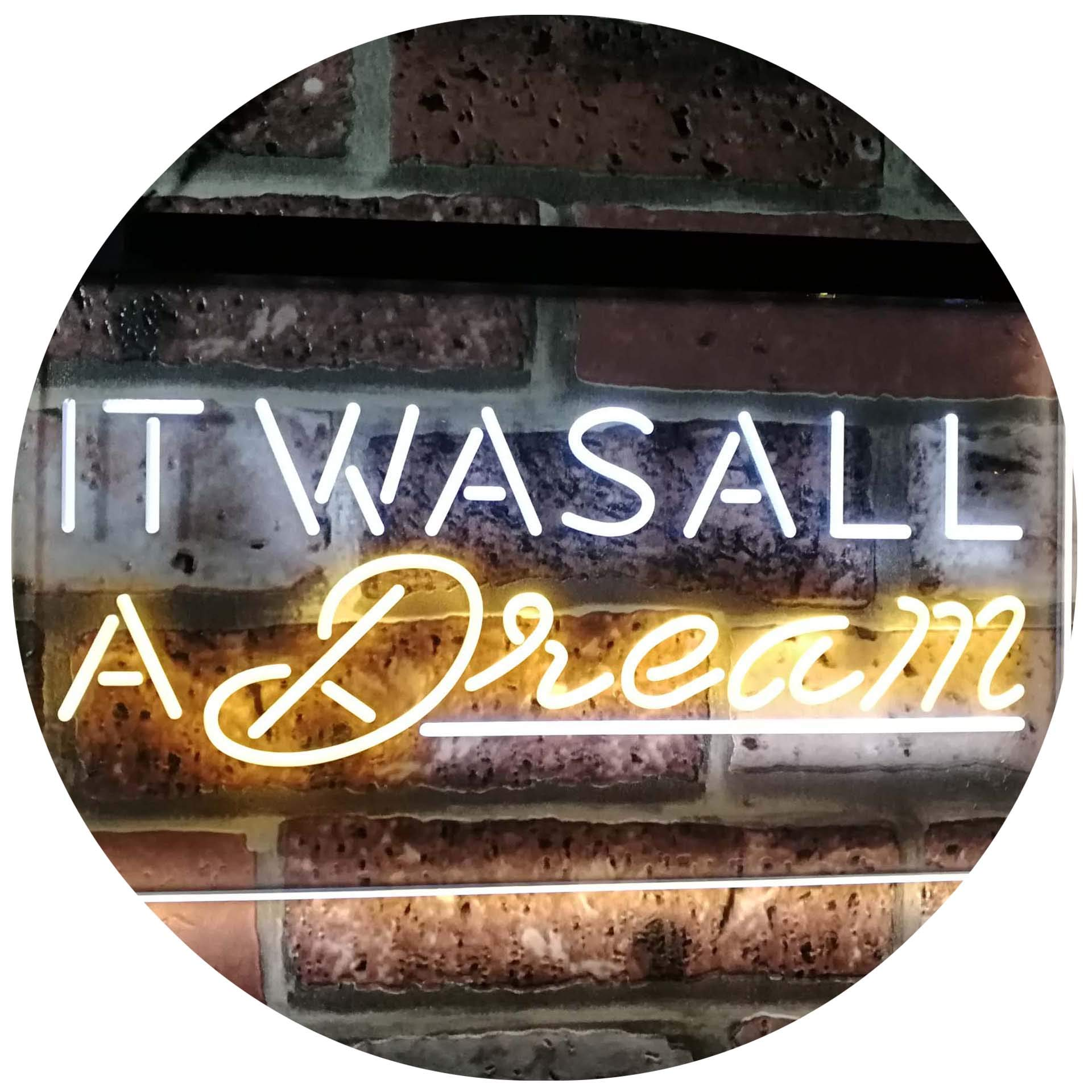 ADVPRO It was All a Dream Home Décor Gift Dual Color LED Neon Sign White & Yellow 16 x 12 Inches st6s43-i3122-wy