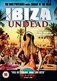 Ibiza Undead [DVD] [2016]