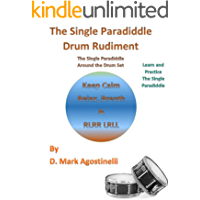 The Single Paradiddle Drum Rudiment: The Single Paradiddle Around the Drum Set (Drum Rudiments Book 3) (English Edition)