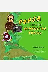 Ponga Visits Her Orangutan Family Paperback