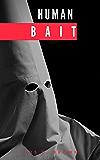 Human Bait (A Treasure Hunters Short Story)
