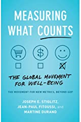 Measuring What Counts: The Global Movement for Well-Being Kindle Edition