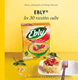 Ebly, les 30 recettes culte